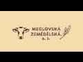 Meclovská zemědělská, a. s. rostlinná a živočišná výroba