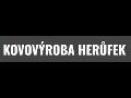 KOVOVYROBA Ing. Vladimir Herufek