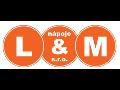L & M n�poje s.r.o.
