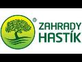 ZAHRADY HASTIK Petr Hastik