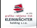 KLEINWACHTER holding s.r.o. Tiskarna
